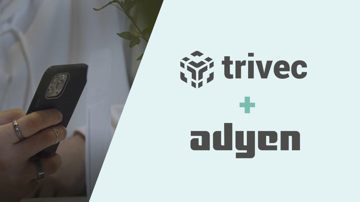 Trivec and Adyen partnership